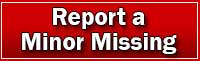 Report a Missing Minor